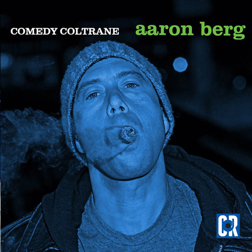Comedy Coltrane – Aaron Berg